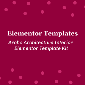 Archo20Architecture20Interior20Elementor20Template20Kit Templates 15